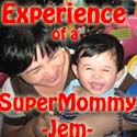 Experience of a Super Mommy