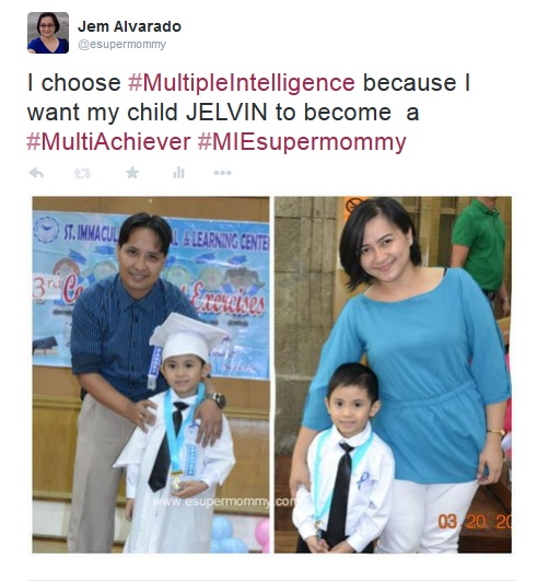 I choose #MultipleIntelligence because I want my child <NAME OF CHILD> to become  a  #MultiAchiever #MIesupermommy